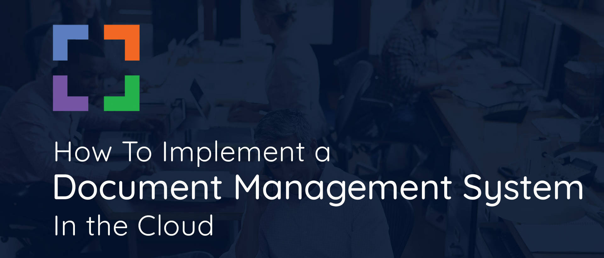 How to Implement a Document Management System in the Cloud